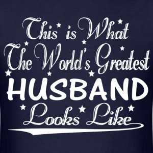 World's Greatest Husband... T-Shirts - Men's T-Shirt