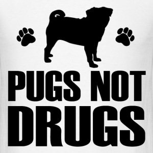 PUGS NOT DRUG1.png T-Shirts - Men's T-Shirt