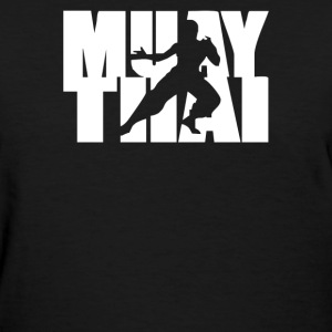 muay thai - Women's T-Shirt