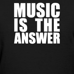 Music Is The Answer Printed - Women's T-Shirt