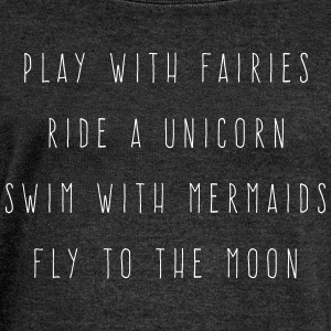 Play With Fairies Funny Quote Long Sleeve Shirts - Women's Wideneck Sweatshirt