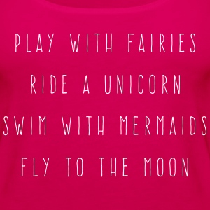 Play With Fairies Funny Quote Tanks - Women's Premium Tank Top