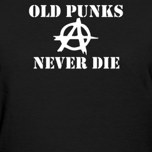 OLD PUNK ROCK - Women's T-Shirt