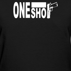 One shot  9mm Fight - Women's T-Shirt