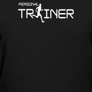 Personal Trainer Fitness - Women's T-Shirt