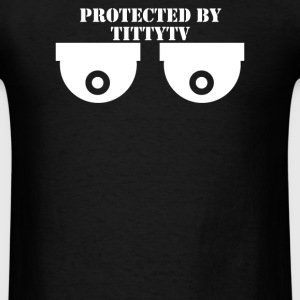 Protected By Titty Tv - Men's T-Shirt
