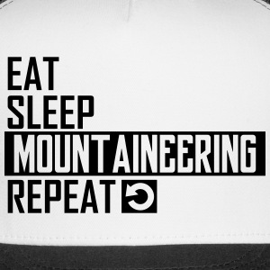 eat sleep mountaineering Sportswear - Trucker Cap