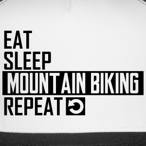 eat sleep mountain biking Sportswear - Trucker Cap