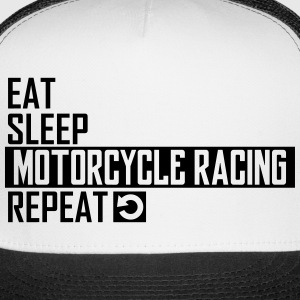 eat sleep motorcycle racing Sportswear - Trucker Cap