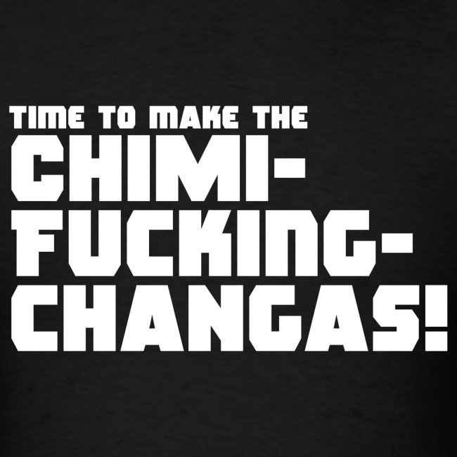 Quote Me Tees Deadpool Chimi Fucking Changas Mens T Shirt