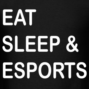 Eat Sleep Esports - Men's T-Shirt