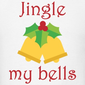 Jingle My Bells - Men's T-Shirt