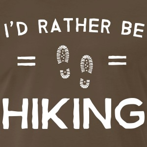 I'd rather be hiking T-Shirts - Men's Premium T-Shirt