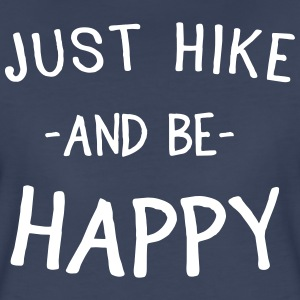 Just hike and be happy T-Shirts - Women's Premium T-Shirt