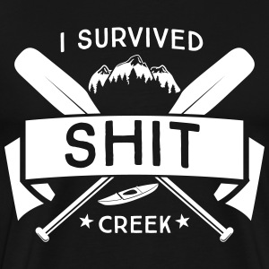 I survived shit creek T-Shirts - Men's Premium T-Shirt