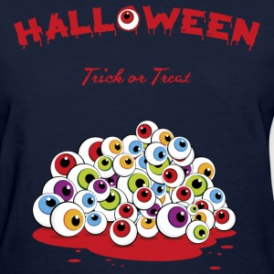 Halloween Trick or Treat Eyeballs T-Shirt - Women's T-Shirt