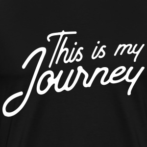 This is my journey T-Shirts - Men's Premium T-Shirt