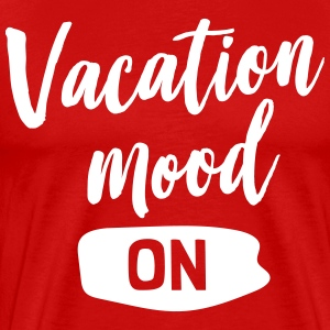 Vacation Mood On T-Shirts - Men's Premium T-Shirt
