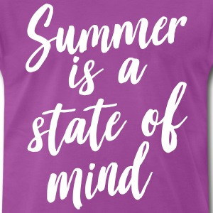 Summer is a state of mind T-Shirts - Men's Premium T-Shirt