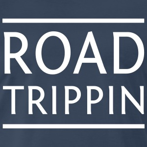 Road Trippin T-Shirts - Men's Premium T-Shirt