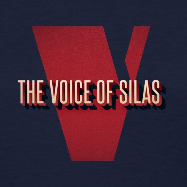Voice of Silas Men's T-Shirt