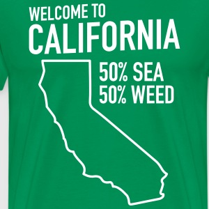 Welcome to California. 50% Sea. 50% weed T-Shirts - Men's Premium T-Shirt