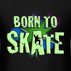 born_to_skate_082016_a T-Shirts - Men's T-Shirt