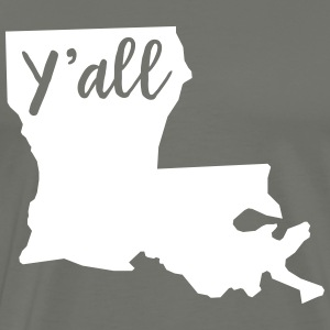 Y'all Louisiana T-Shirts - Men's Premium T-Shirt