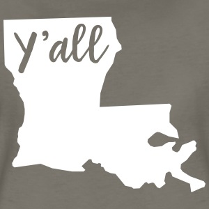 Y'all Louisiana T-Shirts - Women's Premium T-Shirt