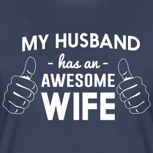 My husband has an awesome wife T-Shirts - Women's Premium T-Shirt