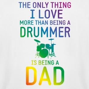 Drummer and Dad rainbow T-Shirts - Men's Tall T-Shirt