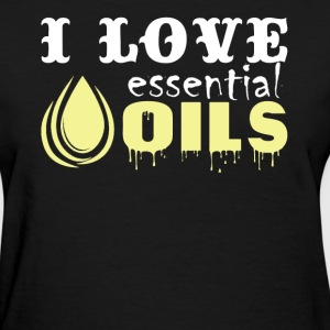 I Love Essential Oils - Women's T-Shirt
