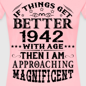 IF THINGS GET BETTER WITH AGE-1942 T-Shirts - Women's Premium T-Shirt