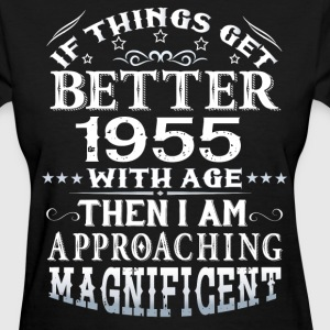 IF THINGS GET BETTER WITH AGE-1955 T-Shirts - Women's T-Shirt