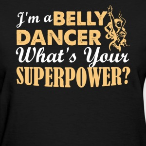 Belly Dancer Shirts - Women's T-Shirt