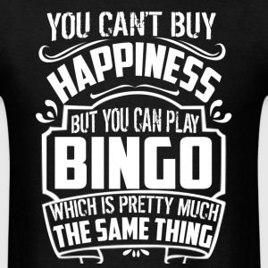 Bingo Happiness Shirt - Men's T-Shirt
