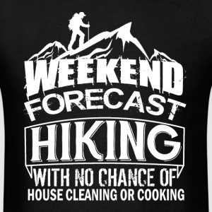 Weekend Forecast Hiking - Men's T-Shirt
