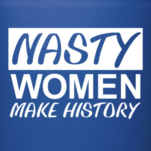 Nasty Woman Hillary