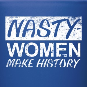 Nasty Woman Nasty Women