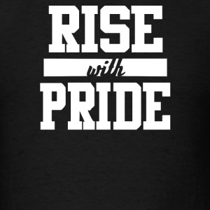 Rise With Pride - Men's T-Shirt