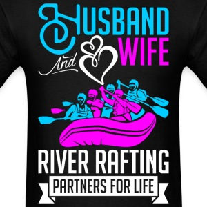 HHusband And Wife River Rafting Partners For Life T-Shirts - Men's T-Shirt