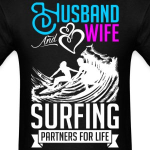 Husband And Wife Surfing Partners For Life T-Shirts - Men's T-Shirt