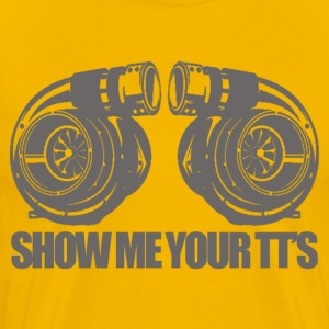 Show me your TT's High Quality Automotive T-shirt - Men's Premium T-Shirt