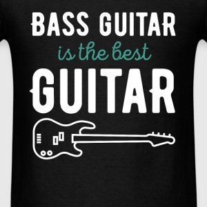 Bass guitar is the best guitar - Men's T-Shirt