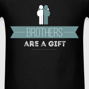 Brothers are a gift - Men's T-Shirt