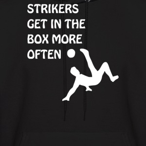 Strikers Get In The Box More Often - Men's Hoodie