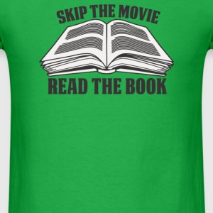 Skip Movie Read The Book - Men's T-Shirt