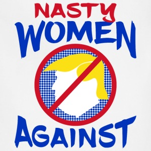 Nasty Women Against Trump Aprons - Adjustable Apron