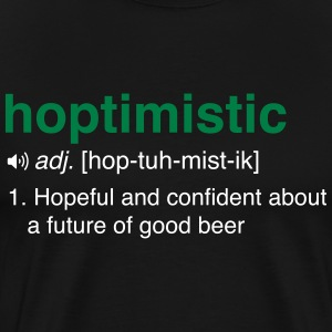 Hoptimistic Definition T-Shirts - Men's Premium T-Shirt