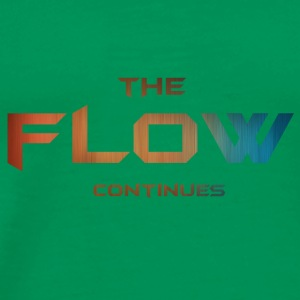 The Flow Continues Hoddie - Men's Premium T-Shirt
